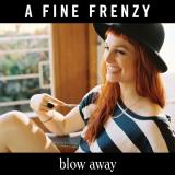 AFineFrenzy-Sing04BlowAwayPromo