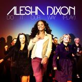 Alesha-Sing11DoItOurWay