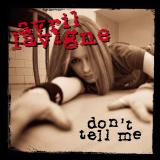 AvrilLavigne-Sing05DontTellMe