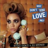 Beyonce-Sing22WhyDontYouLoveMe