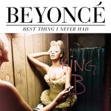 Beyonce-Sing26BestThingINeverHad