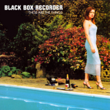 BlackBoxRecorder-Sing05TheseAreTheThings