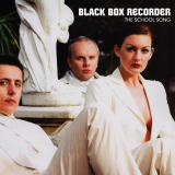BlackBoxRecorder-Sing06TheSchoolSong