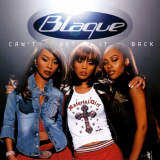 Blaque-Sing05CantGetItBack