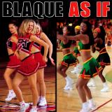 Blaque-Sing06AsIf