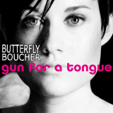 ButterflyBoucher-Sing04GunForATongue