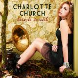 CharlotteChurch-Sing05BackToScratch