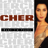 Cher-Sing06BabyImYours