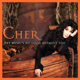 Cher-Sing22TheMusicsNoGoodWithoutYouAlt