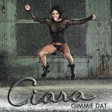 Ciara-Sing14GimmieDat