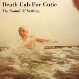 DeathCabForCutie-Sing05TheSoundOfSettling
