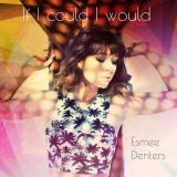 EsmeeDenters-Sing06IfICoudlIWould