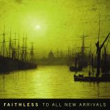 Faithless-06ToAllNewArrivals