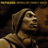 Faithless-Sing09BringMyFamilyBack