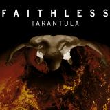 Faithless-Sing12Tarantula