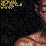 Faithless-Sing19WhyGo
