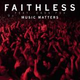 Faithless-Sing22MusicMatters