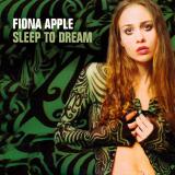 FionaApple-Sing02SleepToDream