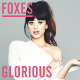 Foxes-Sing07Glorious