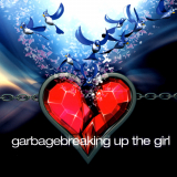 Garbage-Sing15BreakingUpTheGirl