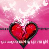 Garbage-Sing15BreakingUpTheGirlAlt