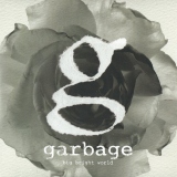 Garbage-Sing24BigBrightWorld