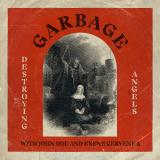 Garbage-Sing30DestroyingAngels
