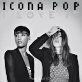 IconaPop-Sing02ILoveIt