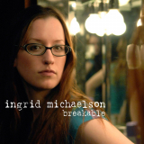 IngridMichaelson-Sing02Breakable