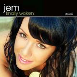Jem-01FinallyWoken
