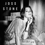 JossStone-Sing13DontStartLyingToMeNow