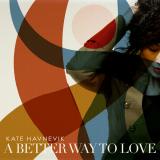 KateHavnevik-Sing11ABetterWayToLove