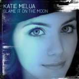 KatieMelua-Sing04BlameItOnTheMoon