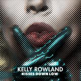 KellyRowland-Sing17KissesDownLow