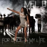 MelanieB-Sing07ForOnceInMyLife