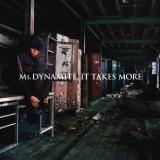 MsDynamite-Sing01ItTakesMore