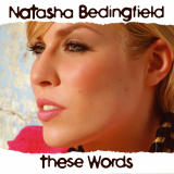 NatashaBedingfield-Sing02TheseWords