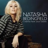 NatashaBedingfield-Sing06IWannaHaveYourBabiesPromo
