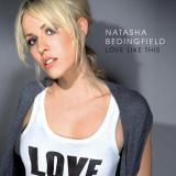 NatashaBedingfield-Sing09LoveLikeThis