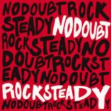 NoDoubt-03RockSteadyAlt