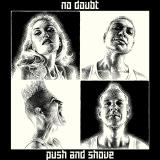 NoDoubt-05PushAndShoveDigital