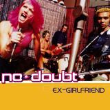 NoDoubt-Sing06ExGirlfriend