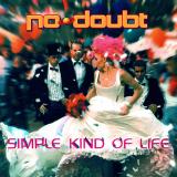NoDoubt-Sing07SimpleKindOfLife