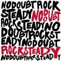 NoDoubt-03RockSteady
