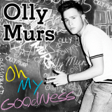 OllyMurs-Sing07OhMyGoodness