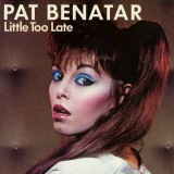 PatBenatar-Sing11LittleTooLate