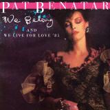 PatBenatar-Sing13WeBelong