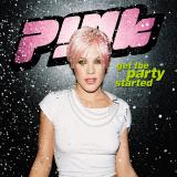 Pink-Sing04GetThePartyStarted