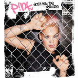 Pink-Sing05DontLetMeGetMe