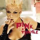 Pink-Sing09TroublePromo